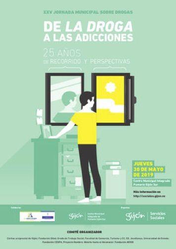 "XXV Jornada municipal sobre drogas XXV Jornada municipal sobre drogas. ""De la droga a las adicciones"" 2019."
